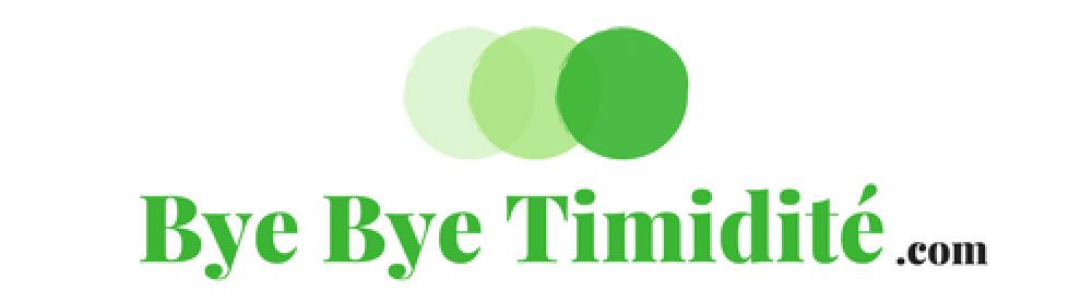 Bye Bye Timidité